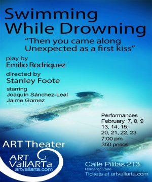 Swimming While Drowning, A play by Emilio Rodriguez, directed by Stanley Foote