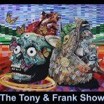 tony and frank show